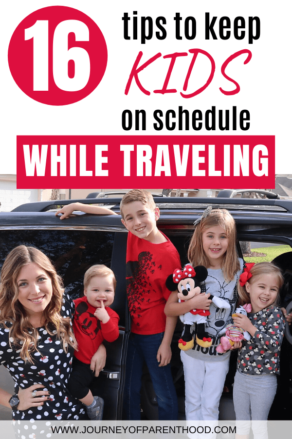 16 tips to keep kids on schedule while traveling