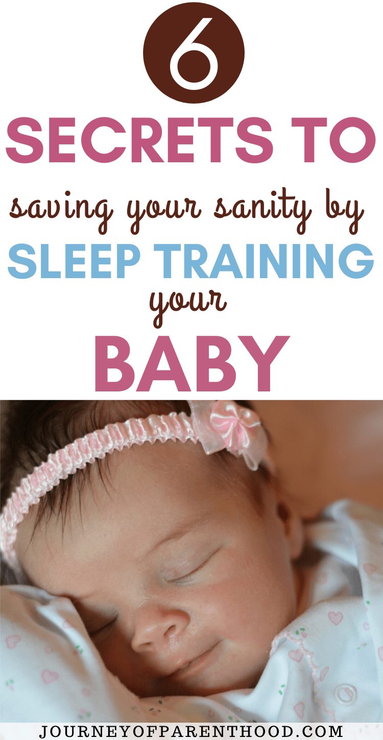 6 secrets to saving your sanity by sleep training your baby