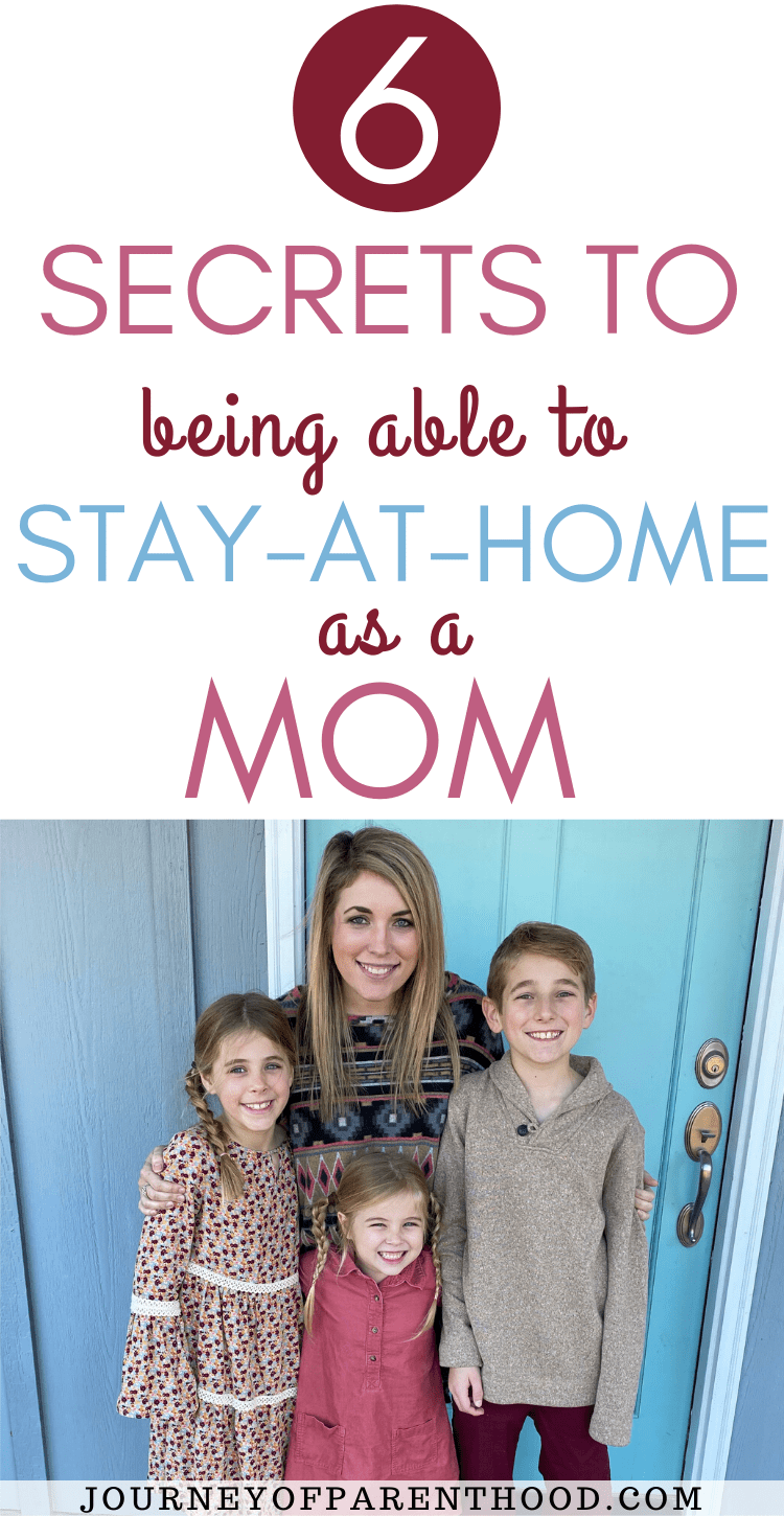 6 secrets to being able to stay at home as a mom