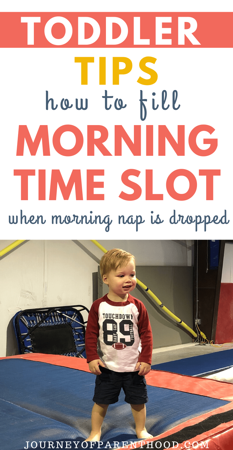 toddler tips: how to fill the morning time slot when morning nap is dropped