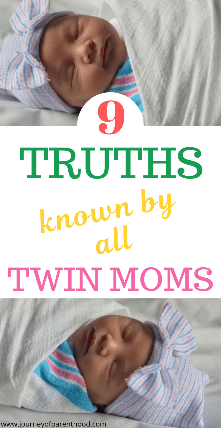 9 truths known by all twin moms