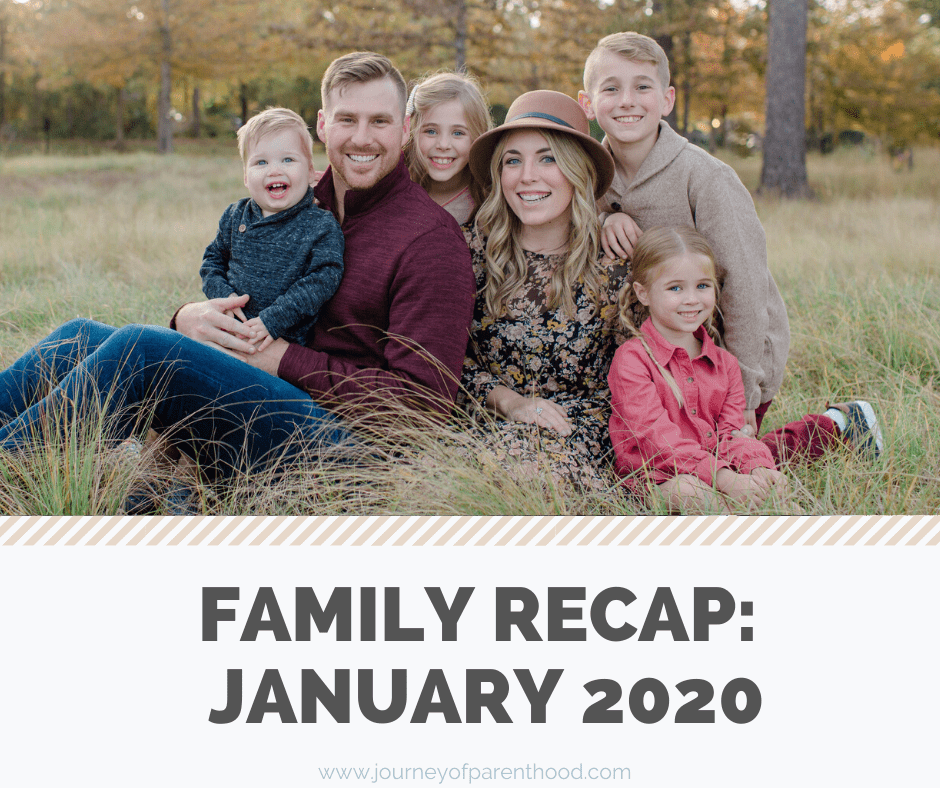 Monthly Family Recap: January 2020
