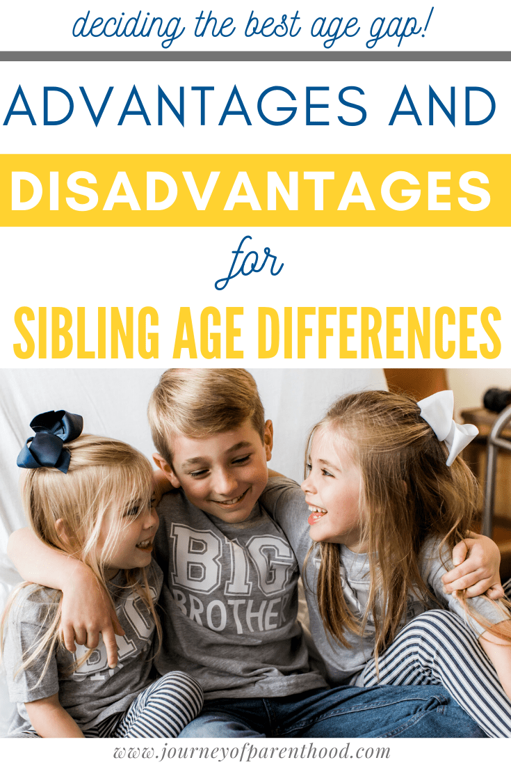 advantages and disadvantages for sibling age differences