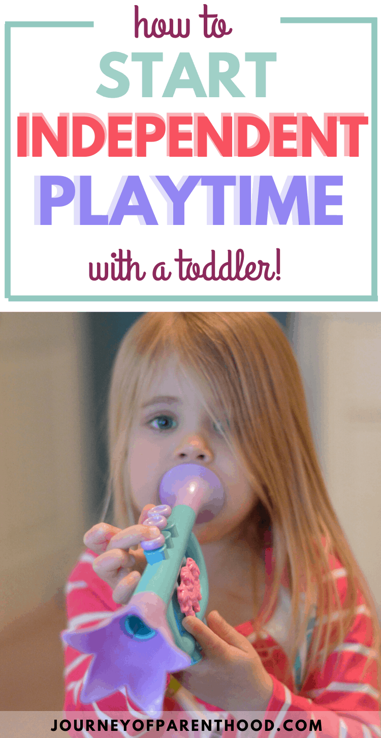 how to start independent playtime with a toddler