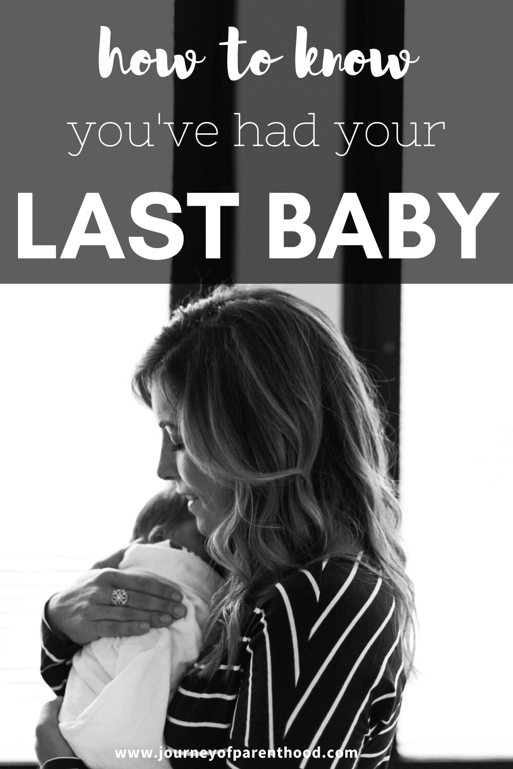 how to know you've had your last baby.