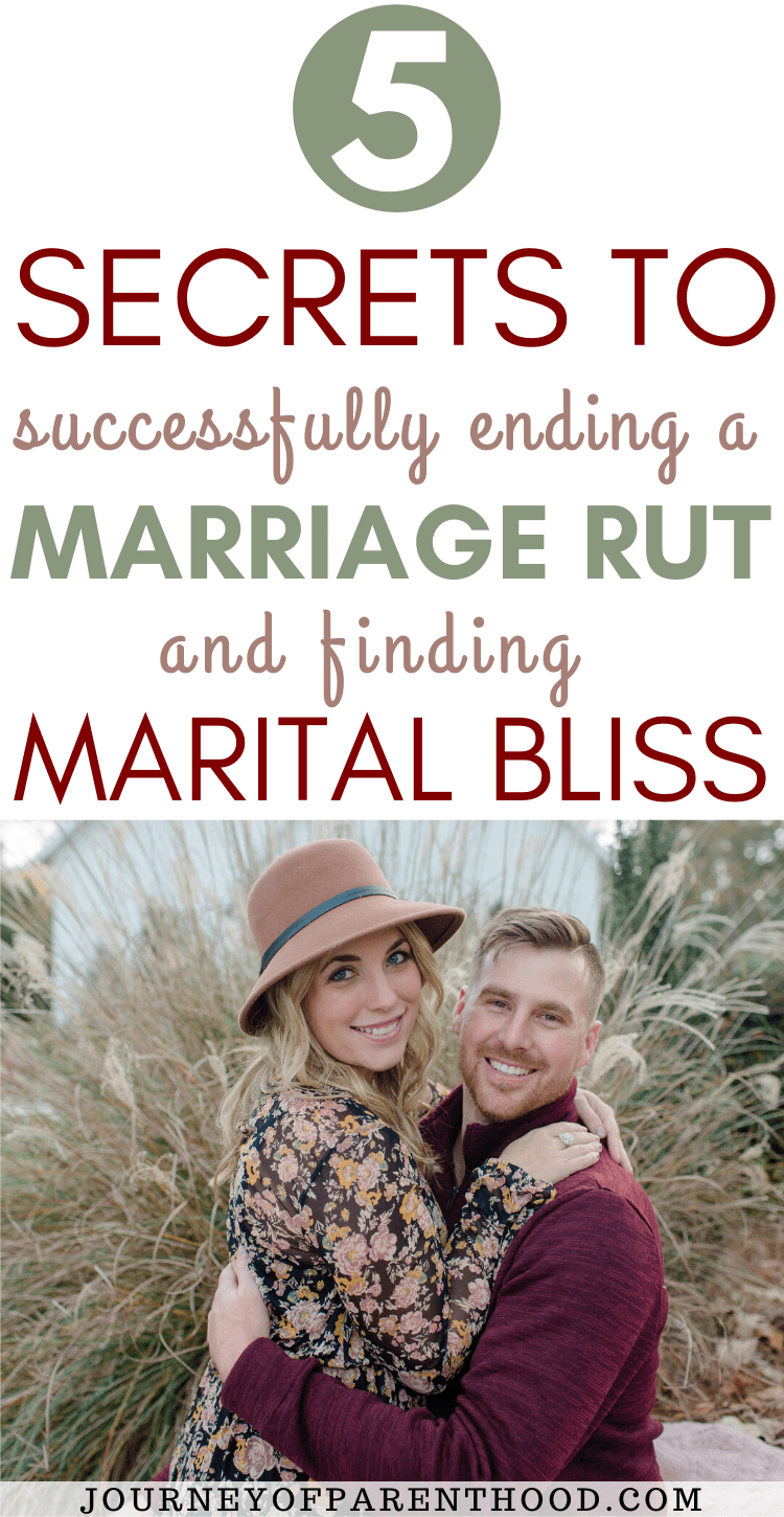 5 secrets to successfully ending a marriage rut and finding marital bliss