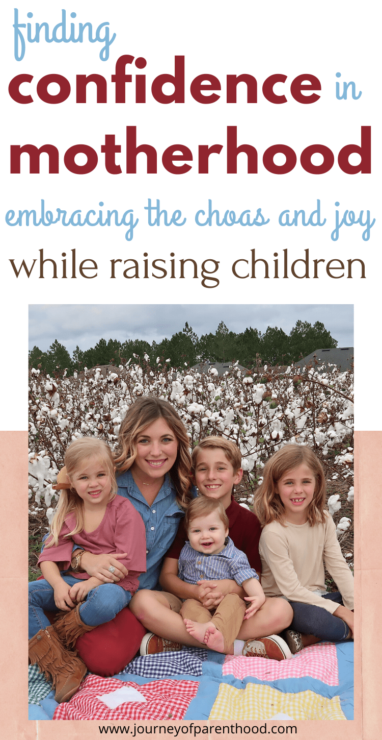 finding confidence in motherhood embracing the chaos and joy while raising children