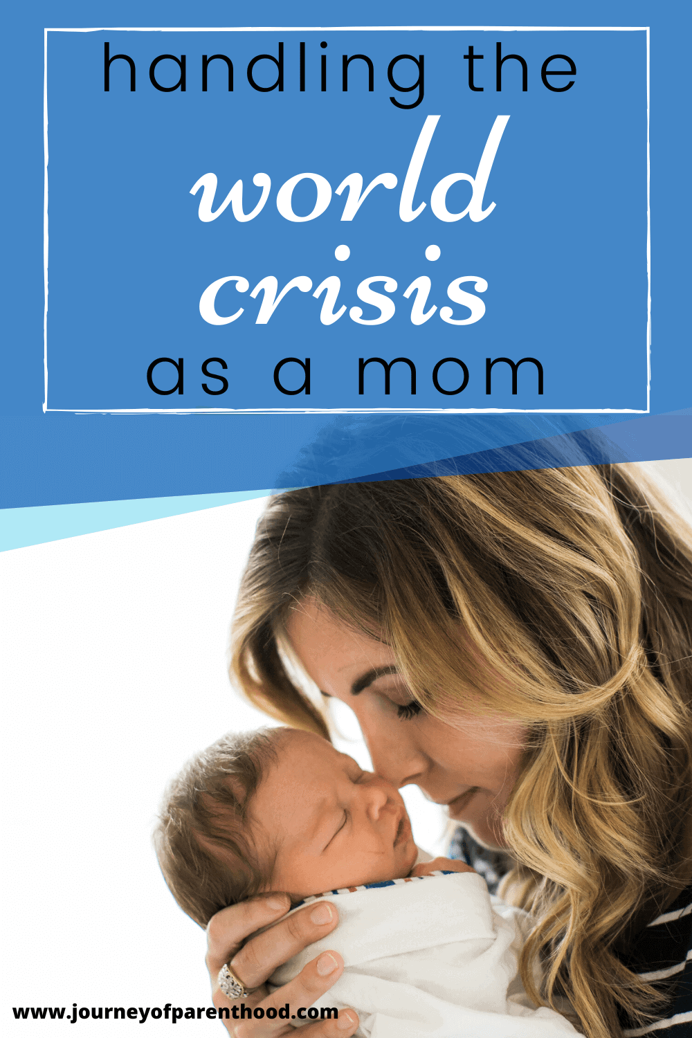 being a mom in times of crisis