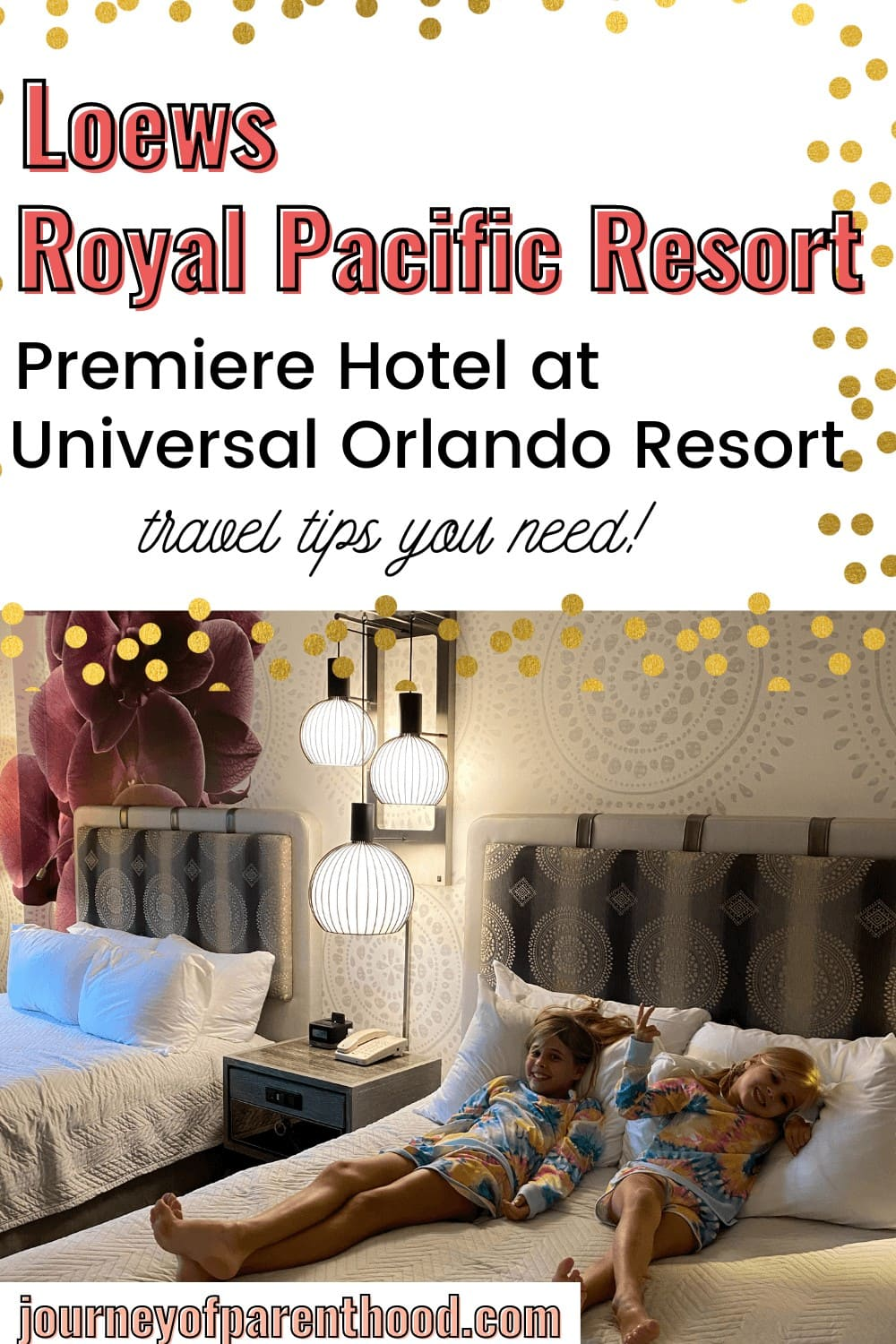 Travel Guide for Universal's Loews Royal Pacific Resort.