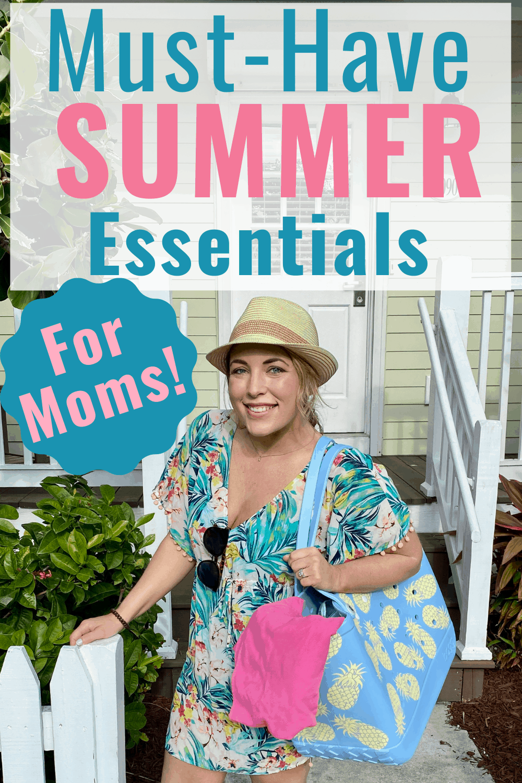 summer essentials for moms