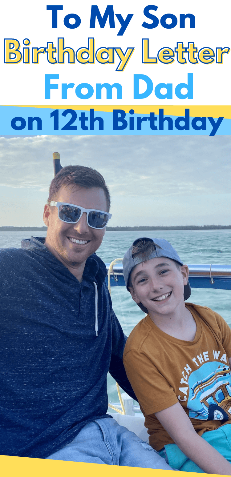 12th birthday letter to son from father - 12 year old birthday letter